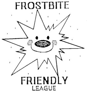 Frostbite Friendly Sunday 8th December 2019